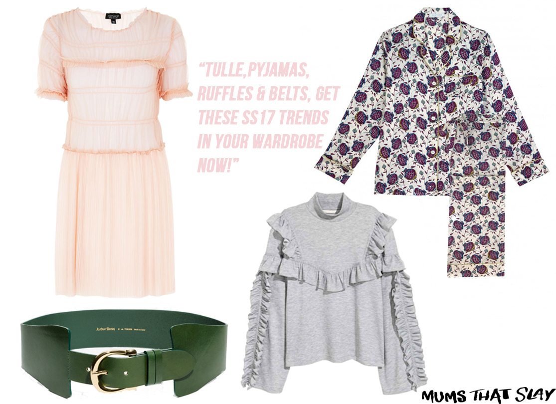 Mums That Slay Fashion Blog ss17 fashion trends and how to wear them