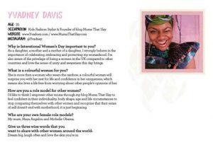 Gudrun Sjoden Creative Women Yvadney Davis Mums That Slay
