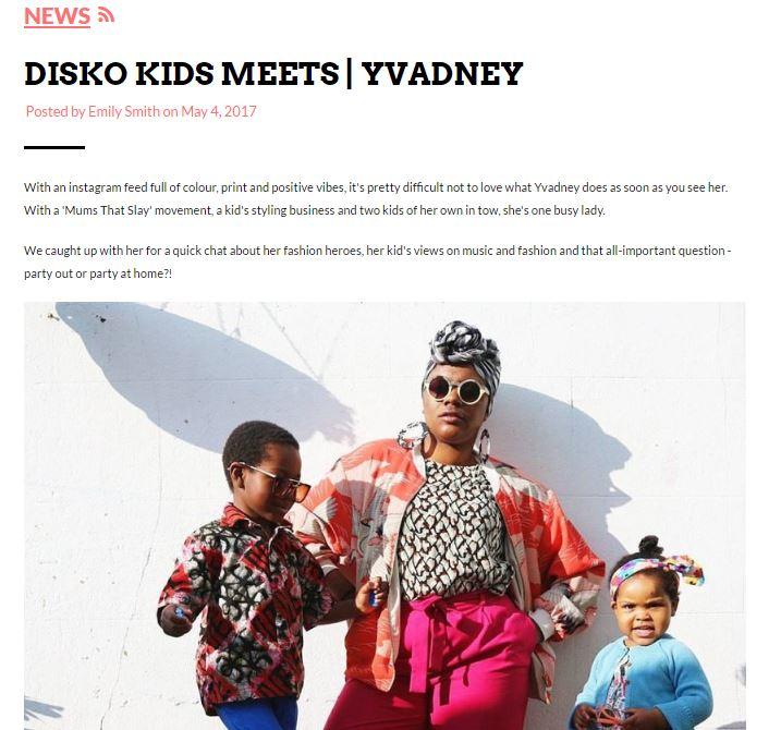 Disko Kids Blog Yvadney Davis Mums That Slay